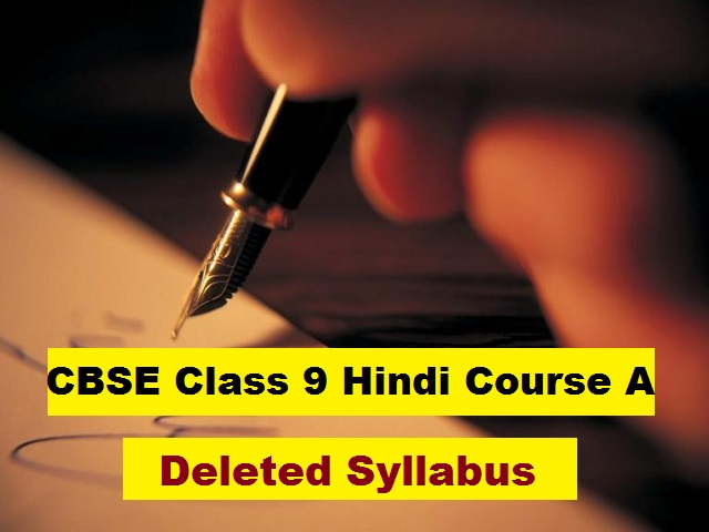CBSE Class 9 Hindi Course A Deleted Syllabus for 2020-2021