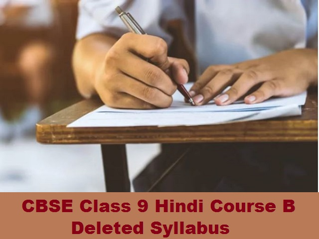 CBSE Class 9 Hindi Course B Deleted Syllabus for 2020-2021