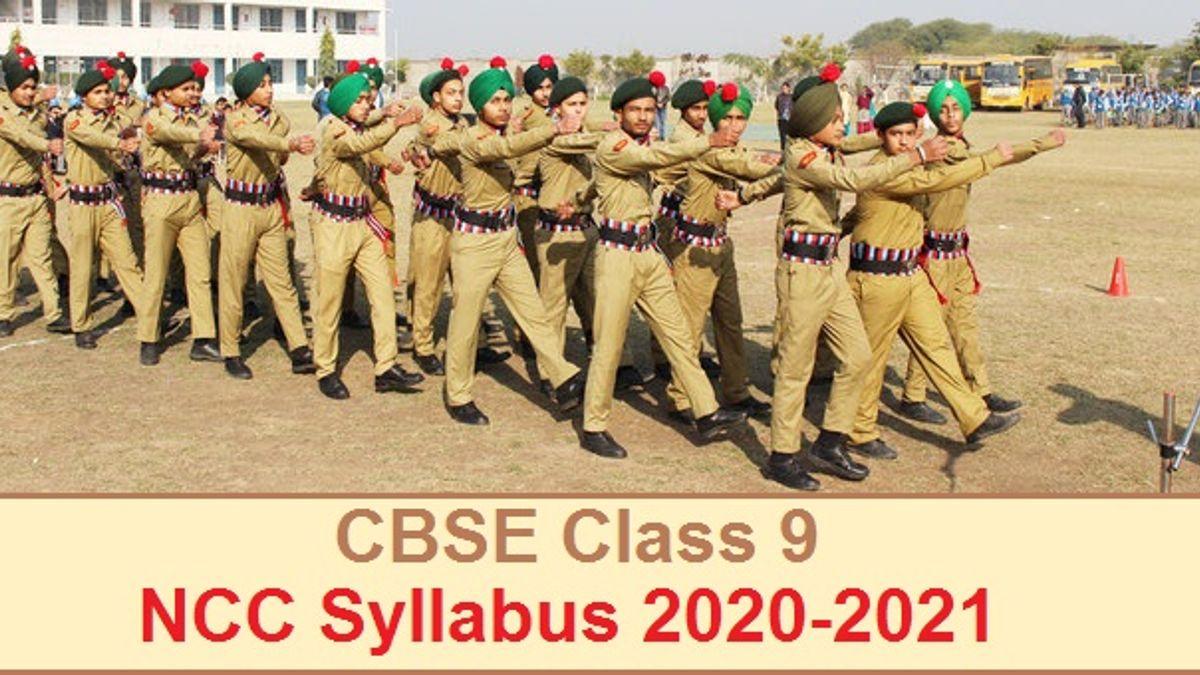 CBSE Class 9 National Cadet Corps (NCC) Syllabus 2020-2021