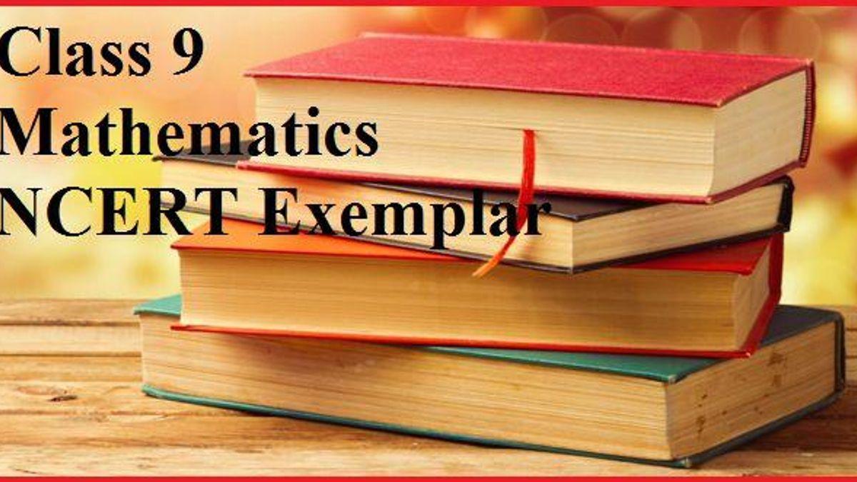 CBSE Class 9 Mathematics NCERT Exemplar Problems