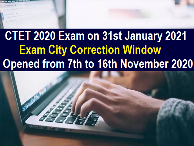 CTET Exam City Correction 2020