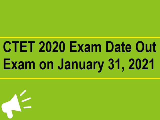 CTET Exam Date 2020