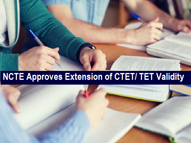 CTET & TET Validity Extended by NCTE