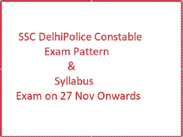 SSC Delhi Police Constable Executive Recruitment 2020