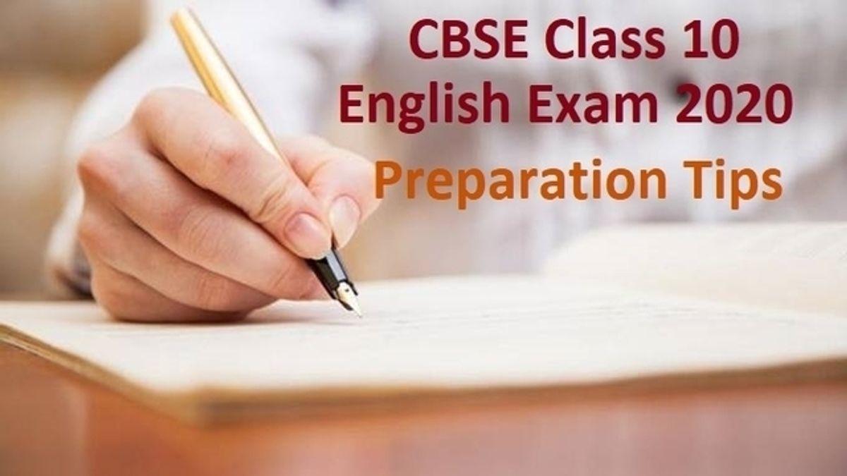 CBSE Class 10 English Exam 2020 Last Minute Preparations Tips