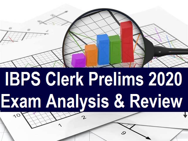 IBPS Clerk Prelims Exam Analysis 2020