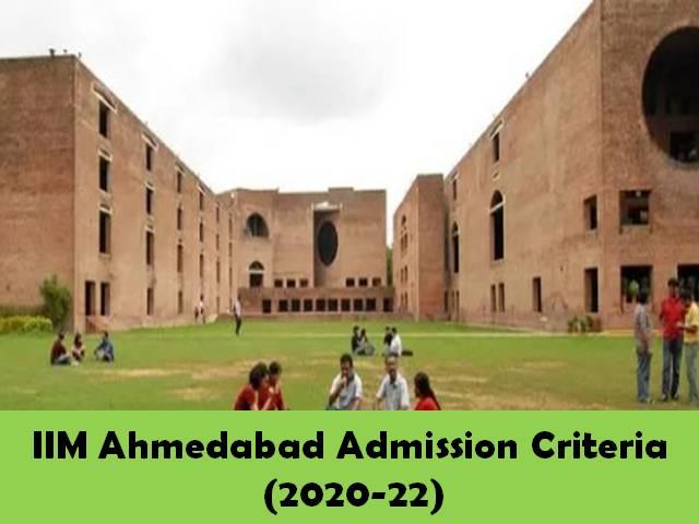 IIM Ahmedabad Admission Criteria & Process