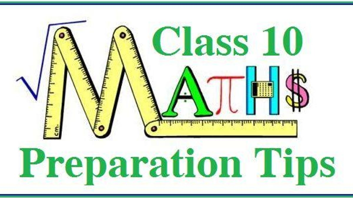 CBSE Class 10 Mathematics Preparation Tips