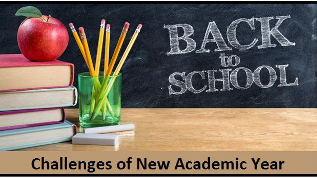 Challenges of New Academic Year