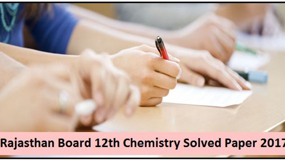 RBSE Class 12 Chemistry Solved Question Paper 2017