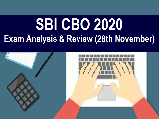 SBI CBO Exam Analysis 2020