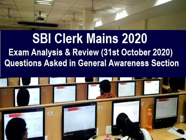 SBI Clerk Mains Exam Analysis 2020
