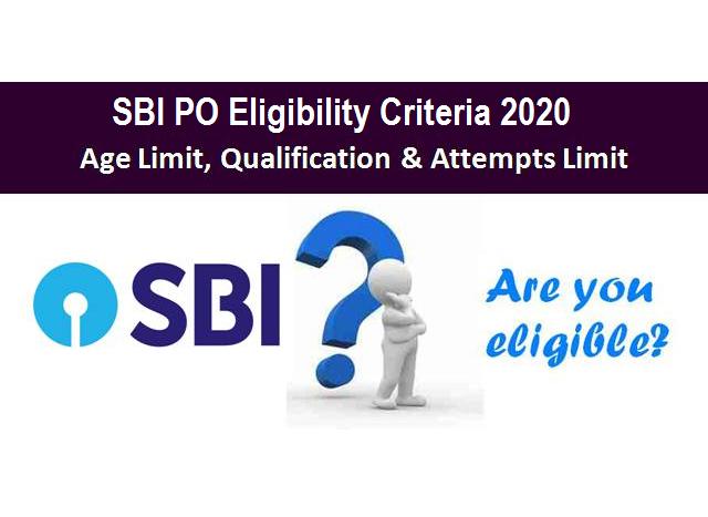 SBI PO Eligibility Criteria 2020
