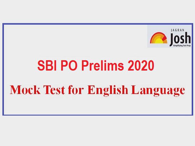 SBI PO Prelims 2020: Online Mock Test on English Language