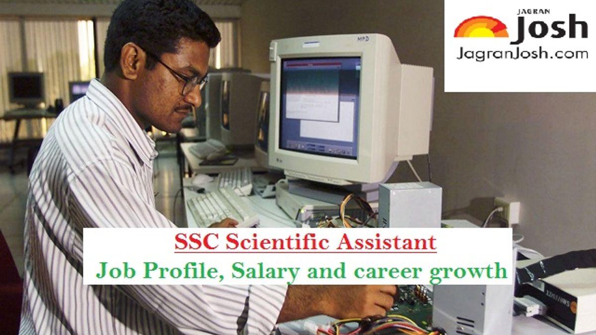 ssc scientific assistant responsibilities