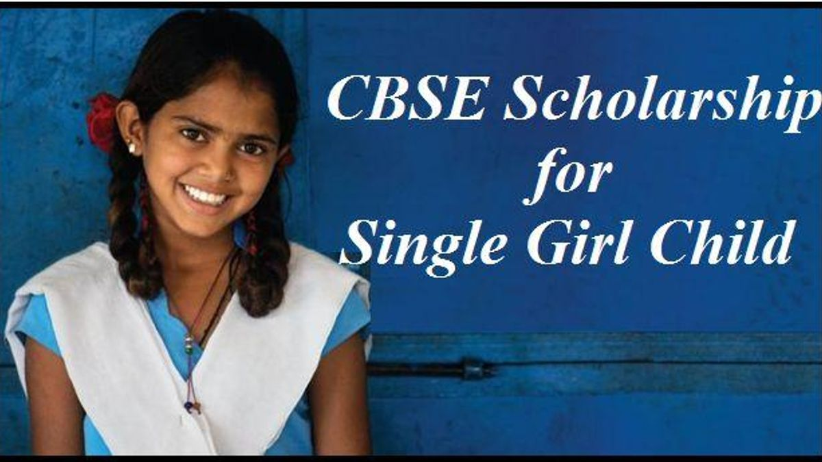 CBSE Scholarship for Single Girl Child