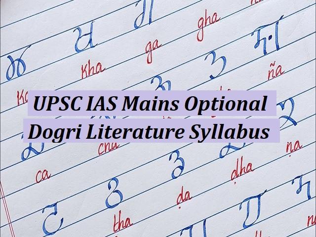 UPSC IAS Mains 2020: Dogri Literature Optional Syllabus