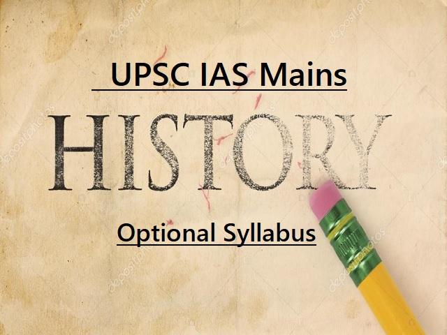 UPSC IAS Mains 2020: Syllabus for History Optional Subject