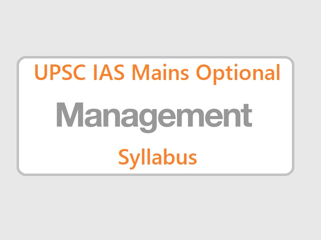 UPSC IAS Mains 2020: Syllabus for Management Optional Papers