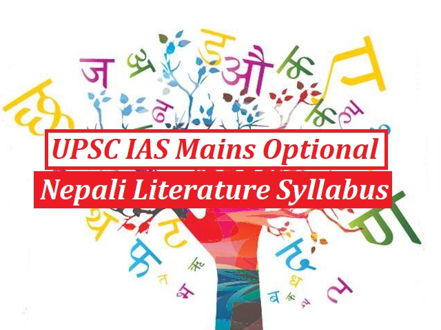 UPSC IAS Mains 2020: Optional Syllabus for Nepali Literature