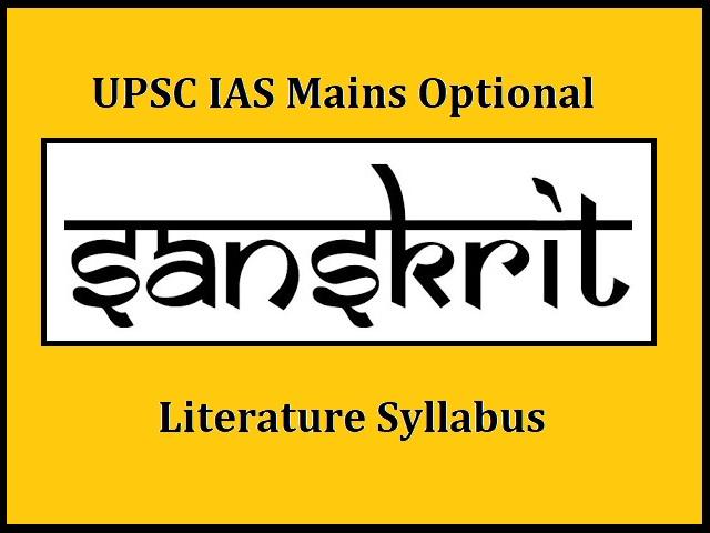 UPSC IAS Mains 2020: Optional Syllabus for Sanskrit Literature