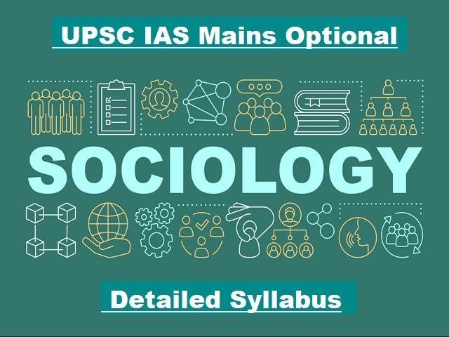 UPSC IAS Mains 2020: Optional Subject Syllabus for Sociology