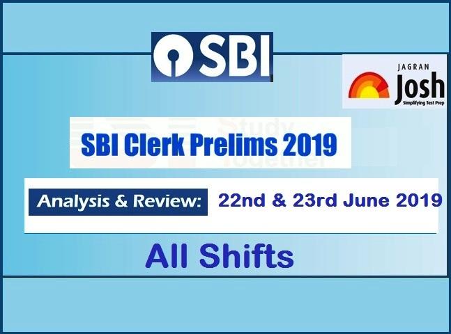 SBI Clerk Prelims 2019 Analysis: 22 & 23 June -All Shifts