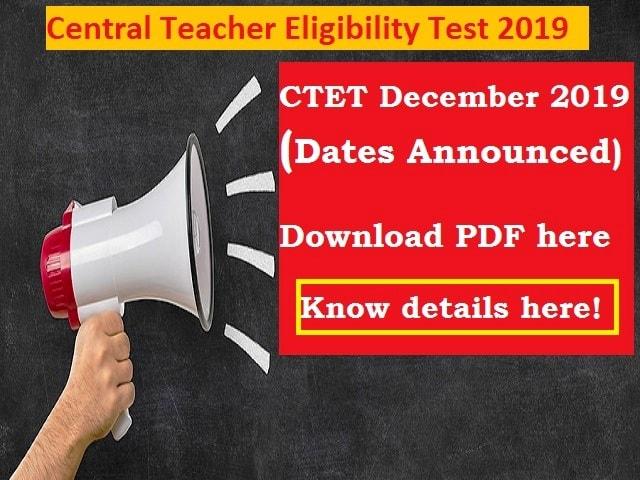 CTET December 2019 Dates announced