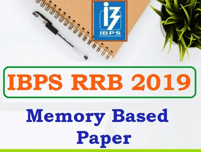 IBPS RRB 2019 Memory Based Paper