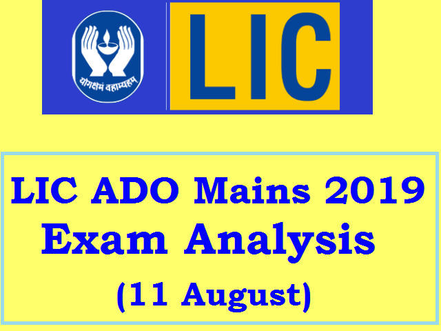 LIC ADO Mains 2019 Exam Analysis