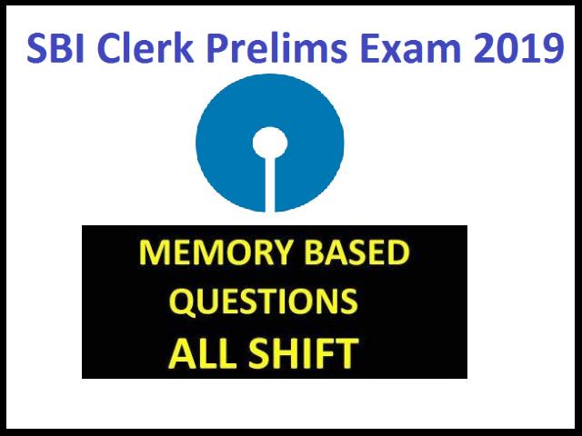 SBI Clerk Prelims 2019: Memory Based Question Paper