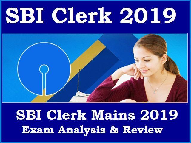 SBI Clerk Mains 2019 Exam Analysis & Review