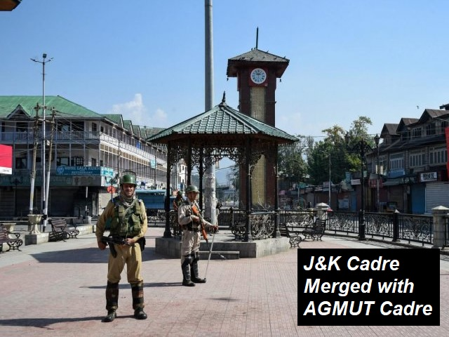 Jammu and Kashmir Cadre Merged with the AGMUT Cadre for All India Services