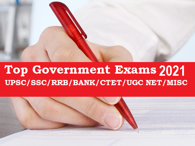 Top Government Exams 2021
