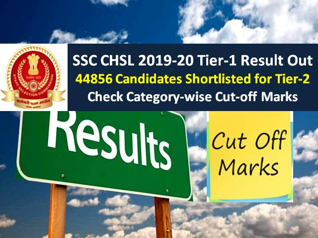 SSC CHSL Result 2019-20 Tier-1 Marks Released @ssc.nic.in (Get Direct Link to View Score): 44856 Candidates Shortlisted (Download PDF), Check Cutoff for LDC/JSA/PA/SA Posts