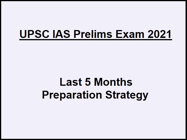 UPSC IAS Prelims 2021: 5 Months Preparation Strategy To Qualify Exam
