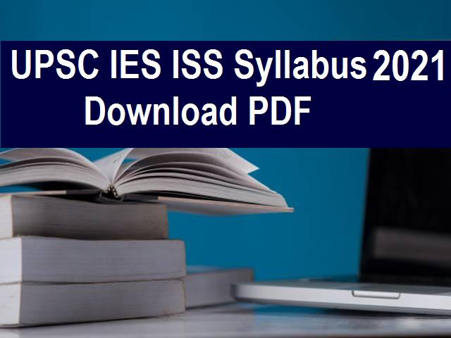 UPSC IES ISS Syllabus 2021