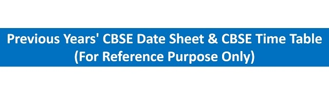 Previous CBSE Date Sheet: CBSE Time Table