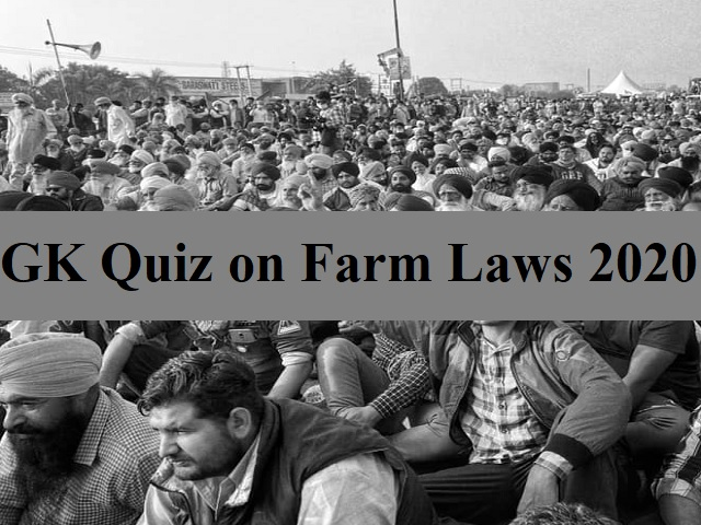 GK Quiz on Farm Laws 2020