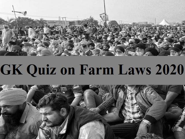 GK Quiz on Farm Laws 2020