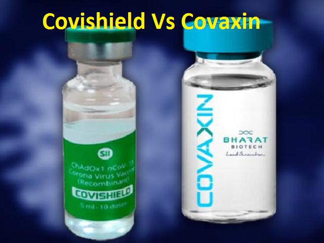 Covishield Vs Covaxin vaccine