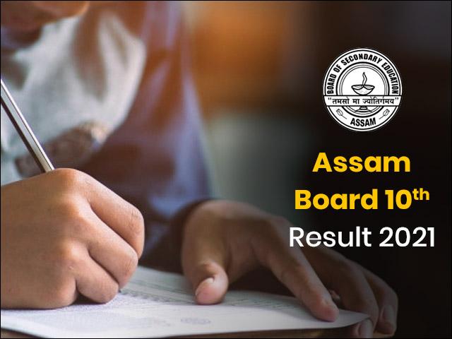 Assam Board 10th Result 2021