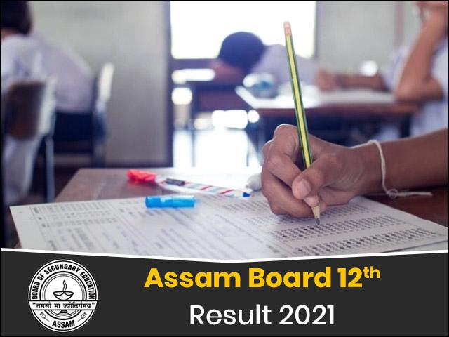 Assam Board 12th Result 2021