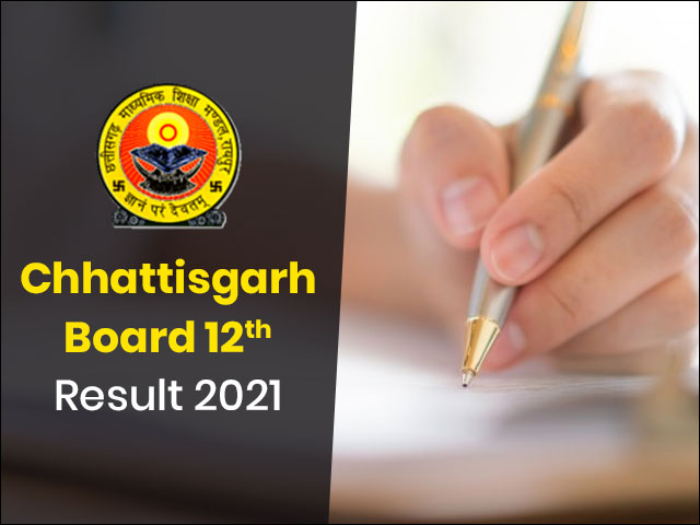 Chhattisgarh Board 12th Result 2021