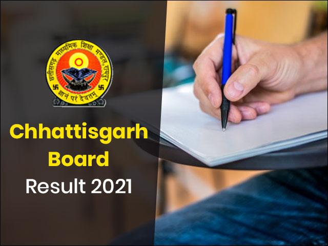 Chhattisgarh Board Result 2021