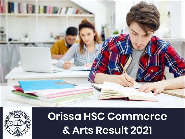Odisha Board +2 Commerce & Arts Result 2021