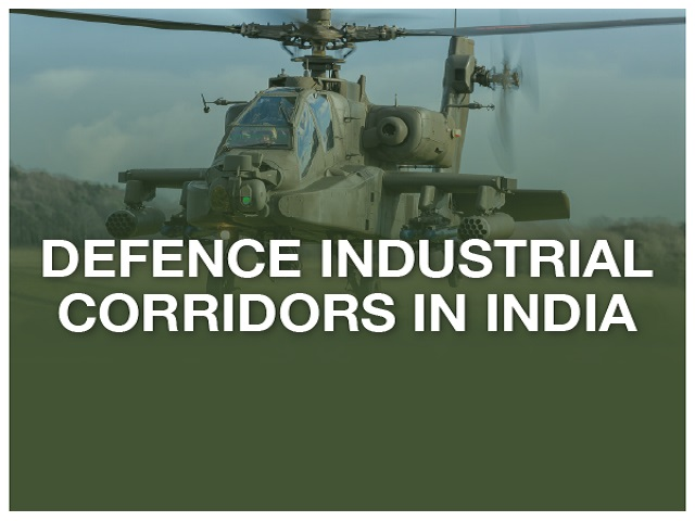 Defence Corridors in India