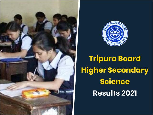 Tripura Board Higher Secondary Science Result 2021