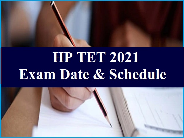 HP TET 2021 Exam Date Announced @hpbose.org: Check Exam Schedule Here