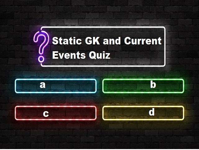 Static GK and Current Events Quiz: 8 April 2021